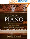 The Art of the Piano: Its Performers,...