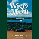 Wise Men: A Novel | Stuart Nadler