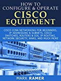 How To Configure & Operate Cisco Equipment (English Edition)