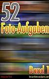Image de 52 Foto-Aufgaben: Band 1