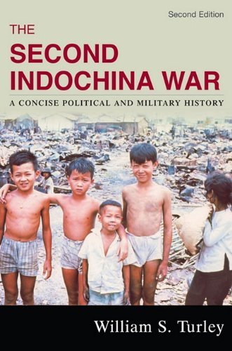 The Second Indochina War: A Concise Political and...