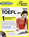 img - for Cracking the TOEFL iBT with Audio CD, 2014 Edition (College Test Preparation) book / textbook / text book