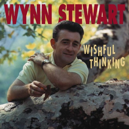 Wynn Stewart - Wishful Thinking (CD04) - Zortam Music