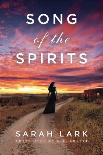 Song of the Spirits (In the Land of the Long White Cloud saga)