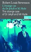 L'Étrange cas du Dr Jekyll et M. Hyde/The strange case of Dr Jekyll and Mr Hyde