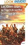Les Cent-Jours: ou l'esprit de sacrifice