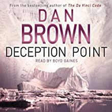 Deception Point: A Novel (       UNABRIDGED) by Dan Brown Narrated by Richard Poe