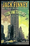 Image of By Jack Finney From Time to Time: The Sequel to Time and Again (1st First Edition) [Hardcover]