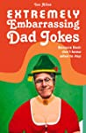 Extremely Embarrassing Dad Jokes: Bec...
