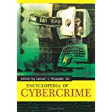 Encyclopedia of Cybercrimeby Samuel C. McQuade III