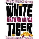 The White Tigerby Aravind Adiga