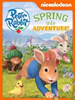 Peter Rabbit: Spring Into Adventure [HD]