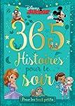 365 histoires pour le soir : Pour les...