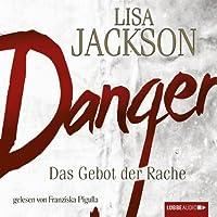 Danger: Das Gebot der Rache Hörbuch