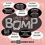 I Put The Bomp: (2CD) Great R&R Answe...