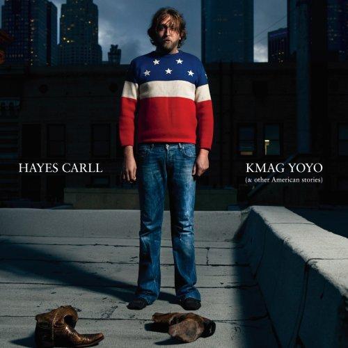 Hayes Carll, KMAG YOYO