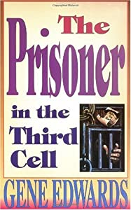 Cover of &quot;The Prisoner in the Third Cell ...
