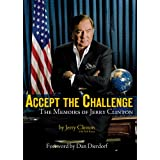 Accept the Challenge: The Memoirs of Jerry Clinton ~ Jerry Clinton