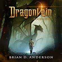 Dragonvein: Dragonvein, Book 1 (       UNABRIDGED) by Brian D. Anderson Narrated by Derek Perkins