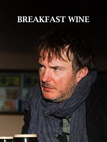 Breakfast Wine