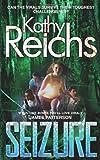 Kathy Reichs Seizure (Tory Brennan)