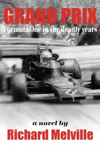 Grand Prix: Formula One in the deadly years PDF