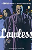 Criminal Vol. 2: Lawless (0785128166) by Ed Brubaker