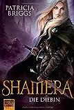 Shamera - Die Diebin: Roman (Fantasy. Bastei Lübbe Taschenbücher)