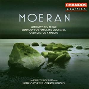 Moeran: Symphony in G minor; Rhapsody for Piano and Orchestra; Overture for a Masque
