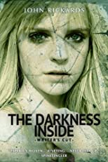 The Darkness Inside: Writer's Cut (Alex Rourke)