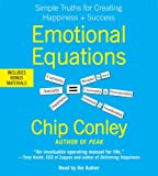 Emotional Equations: Simple Truths for Creating Happiness + Success