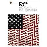 "The Man in the High Castle (Penguin Modern Classics)von ""Philip K. Dick"""