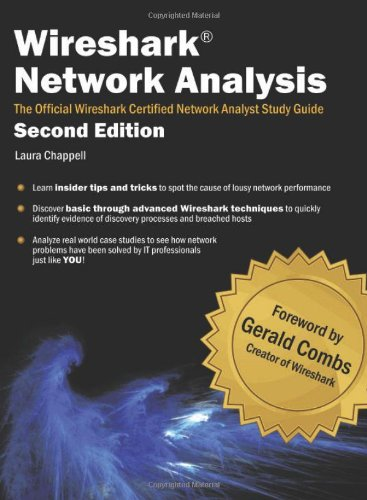 Download Wireshark Network Analysis (Second Edition): The Official Wireshark Certified Network Analyst Study Guide