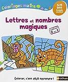 Coloriages Malins - Lettres et nombres magiques GS...