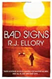 Cover of Bad Signs by R.J. Ellory 1409104761
