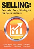 img - for Selling: Powerful New Strategies for Sales Success book / textbook / text book