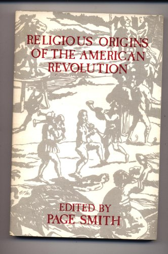 Religious Origins of the American Revolution (American Academy of Religion aids for the study of religion series)