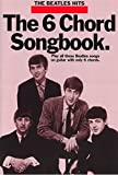 The Beatles The 6 Chord Songbook 2 Sheet Music for Lyrics Chordswith Chord Boxes