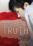 img - for Testing the Truth (Suspended) book / textbook / text book