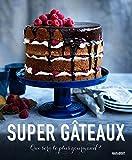 SUPER GATEAUX