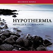 Hypothermia: A Reykjavik Thriller | [Arnaldur Indridason]