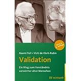 """Validation: Ein Weg zum Verst�ndnis verwirrter alter Menschenvon """"Naomi Feil"""""""