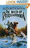 The Deed of Paksenarrion: A Novel (Baen Fantasy)