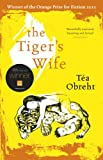 &#34;The Tiger&#39;s Wife&#34; av Tea Obreht