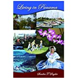 Living in Panama ~ Sandra T. Snyder
