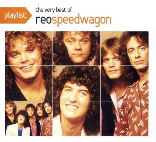 REO Speedwagon - Playlist: The Very Best of Reo Speedwagon - Zortam Music