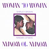 Woman to Woman - Shirley Brown