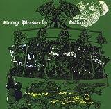 Strange Pleasure by Galliard [Music CD]