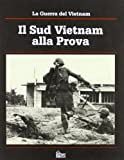 img - for La guerra del Vietnam: Il sud Vietnam alla prova book / textbook / text book