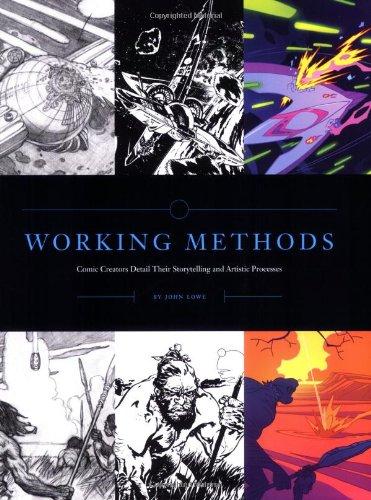 Working Methods: Comic Creators Detail Their Storytelling...